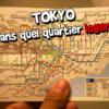 Quel quartier pour loger à Tokyo